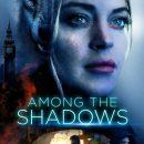 Among the Shadows (2019) WEB-DL 480p & 720p
